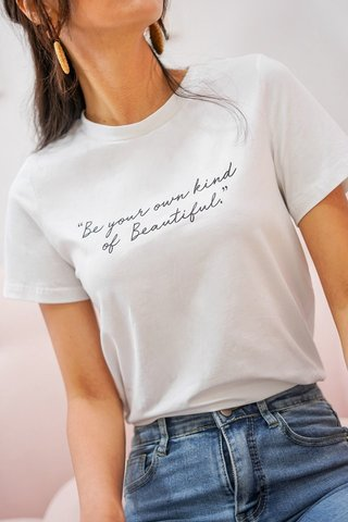 BE YOUR OWN KIND OF BEAUTIFUL T-SHIRT #MADEBYLOVET (WHITE)